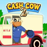 Cash Cow 2™
