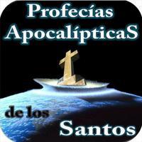 Profecías Apocalípticas de los Santos