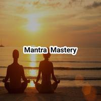Mantra Mastery