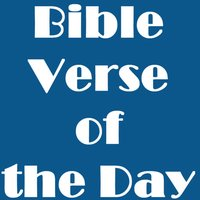 Bible Verse of The Day Daily