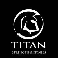Titan Strength & Fitness