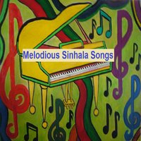 Melodious Sinhala Songs