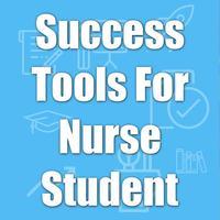 Success Tool For Nurse Student