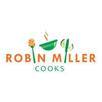 Robin Miller Cooks
