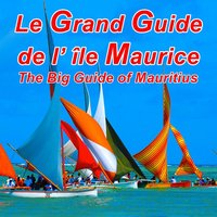 Le Grand Guide - île Maurice