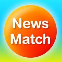 NewsMatch 〜興味のあるニュースだけ探せるアプリ〜