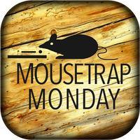 MTM: Mouse Trap Monday
