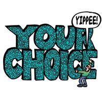 Your Choice Cartoon