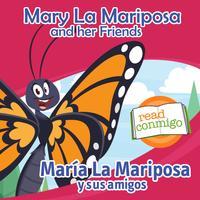Read Conmigo Mary La Mariposa and her Friends