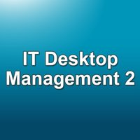 IT Desktop Management 2