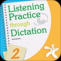 Listening Practice Through Dictation 2