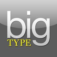 Big Type -  Large Font Messaging App