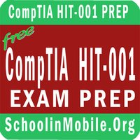 CompTIA  Healthcare IT Technician HIT-001 Exam Prep Free