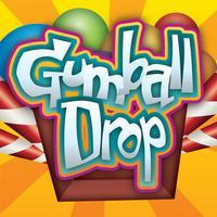 Gumball Drop
