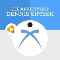 The Anxiety Guy Audio Podcasts