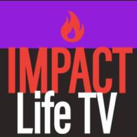 IMPACT Life TV