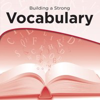 Building a Strong Vocabulary