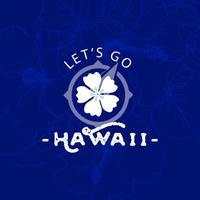 Let's Go Hawaii 2017