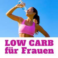 Low Carb für Frauen - Abnehmen