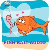FISH BAIT AUDIO