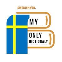 나만의 스웨덴어 사전 - 스웨덴어 발음, 문장, 회화