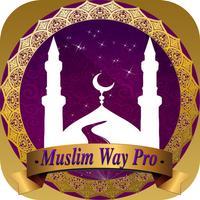 مواقيت الصلاة و الاذان للمسلم -Muslim Way Pro