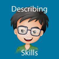 Describing Skills: