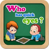 Who has quick eyes