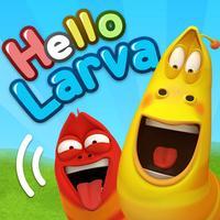 Hello Larva