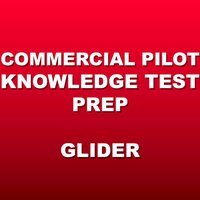 Commercial Glider Test Prep