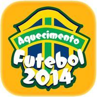 Aquecimento Futebol 2014