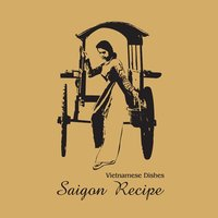 Saigon Recipe Vietnam Restaurant