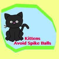 Kittens Avoid Spike Balls