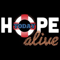 Hope Alive Today