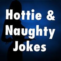 Hottie & Naughty Jokes