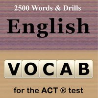 Vocab for the ACT ® Test