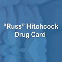 """Russ"" Hitchcock Drug Card"
