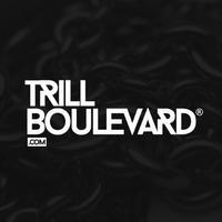 Trill Boulevard Radio