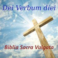 Dei Verbum diei Biblia Sacra Vulgata