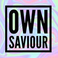 Own Saviour
