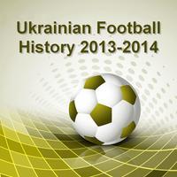 Ukrainian Football History 2013-2014