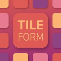 TileForm