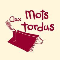 Aux MotsTordus