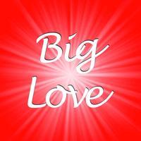 BigLove ~ Love Quotes