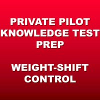 Weight-Shift Control Test Prep