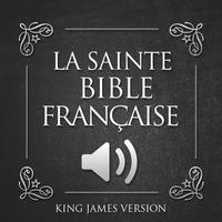 Audio La Sainte Bible - Old and New Testament Audio In French