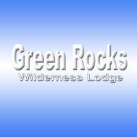 Green Rocks Wilderness Lodge