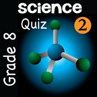 8th Grade Science Quiz # 2 : Practice Worksheets for home use and in school classrooms