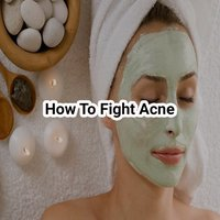 How to fight acne