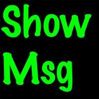 Show Msg